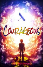 Courageous (Hiccup x Reader 2) by spiritwing13