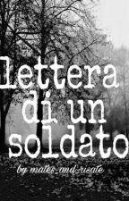 lettera di un soldato by Aalic3__