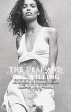 """""""THE DEAF & THE WILLING"""" ➸ BIEBER by cosmicxs"""