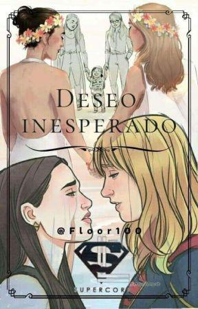 Deseo inesperado-Supercorp by Flor904