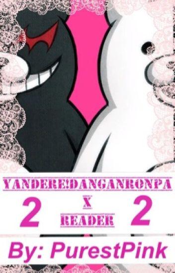 Yandere!DR x Reader 2 {NEW!}