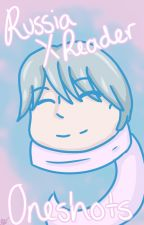 APH Russia X Reader Oneshots! by Tmv_Rebellion123