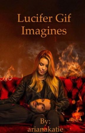 Lucifer imagines(slow updates) by SammieTVD