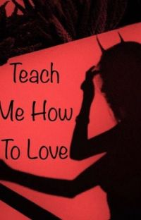 Teach Me How to Love cover