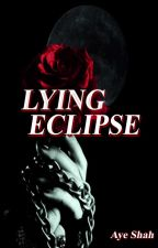 Lying Eclipse by bbllaacckkaangel
