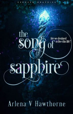 Song of Sapphire【Book One of the Lost Gemstone Chronicles】[Under Editing] by Huntrezz54