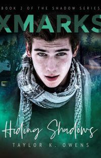 X-Marks: Hiding Shadows cover