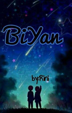BIYAN [completed] by RiniTamba11
