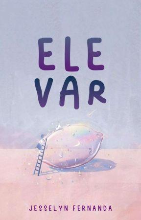 ELEVAR ☑️ by jesselynfvk