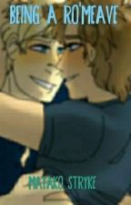 Being A Ro'Meave   A MyStreet Garrance Fanfiction by MayakoWritez