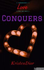 Love Conquers by KristenDior