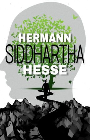 SIDDHARTHA (Completed) by HermannHesse