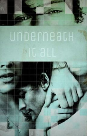 Underneath it all | lwt + hes by ohnotommo