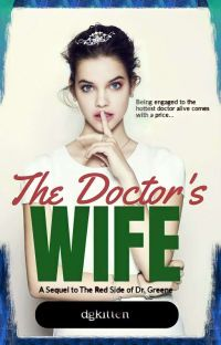 The Doctor's Wife (A Sequel) (COMPLETED) cover