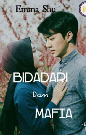 BIDADARI DAN MAFIA by EmmaShu90