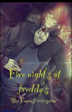 Five Nights At Freddy's by Fuyumifireicesatan