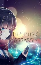 The Musical Assassin by Nagisaisaguy