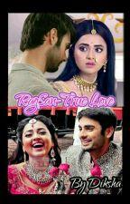 RagSan- True Love by Sanyasi_Diksha