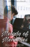 Melody of Memories [Kai Havertz FF] cover