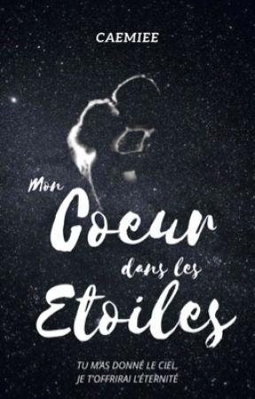 Mon Cœur dans les Étoiles by Caemiee