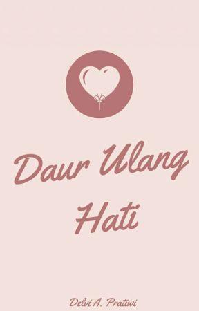 Daur Ulang Hati by delviiap_