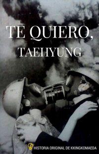 Te quiero, TaeHyung ─vkook. cover