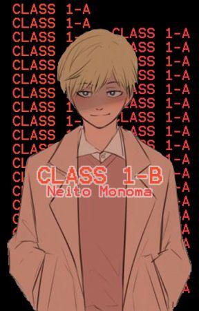 CLASS 1-B. || Neito Monoma by RosesWereTaken