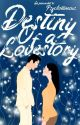 Destiny Of A Love Story by