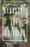 Dynasty: The Building ✓ cover