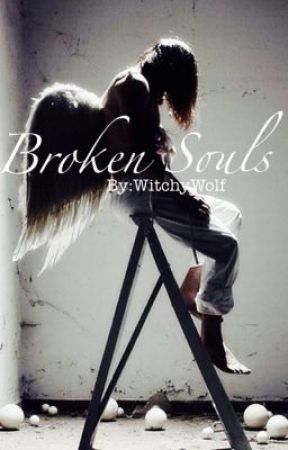 Broken Souls by WitchyWolf