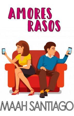 Amores rasos. by _MaahSantiago