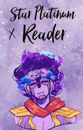 Star Platinum X Reader (But The Reader Is Pretty Damn Thicc) by callmebabydolluwu