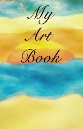 My Art Book(Closed) by IsabellaWillison9