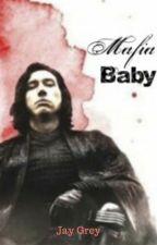 Mafia Baby (Kylo Ren AU) by RedCherryBerry