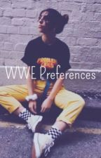 WWE Preferences and One-shots by ily_lots