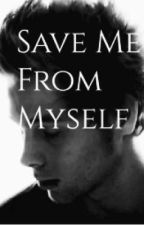 Save Me From Myself ✖️Muke by sk8rgrl76