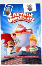 Captain underpants and the battle of Poopypants for (Y/N) by AlyssaCruz1834
