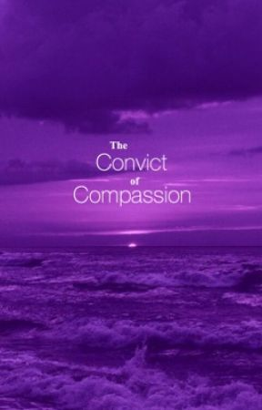 The Convict of Compassion [ Tomarry by fiendfyrendio