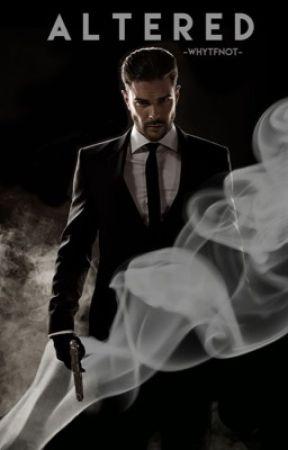 Altered (An Italian Mafia Story) by -whyTFnot-