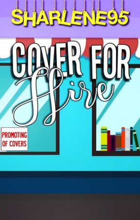 Cover For Hire by sharlene95