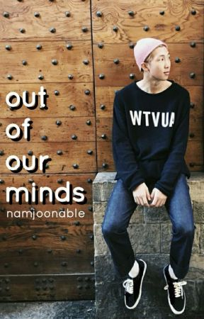 out of our minds | KNJ by lgbtnamu