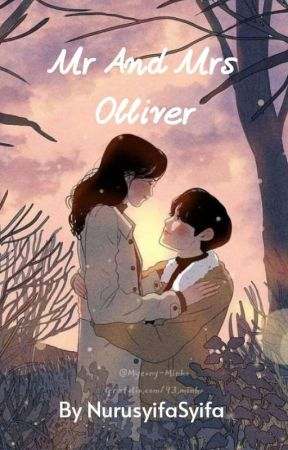Mr And Mrs Olliver by NurusyifaSyifa