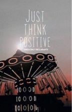 Rarl: Just Think Positive  by declarants