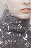 The Woman With The Headscarf cover