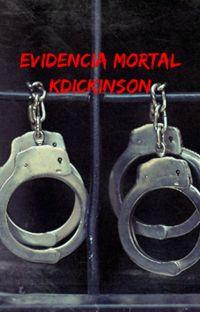 Evidencia mortal (COMPLETA) cover