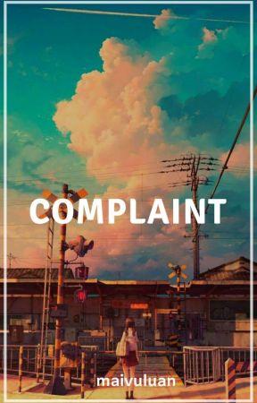 Complaint | Texting by maivuluan