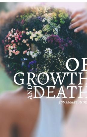 OF GROWTH AND DEATH    Poetry collection by Arawalo