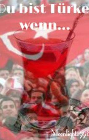 Du bist Türke, wenn... by Moonlight1998