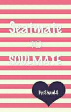 Seatmate to Soulmate by ShanLS