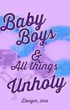 Baby Boys & All Things Unholy (gay NSFW) by Retro_Sad